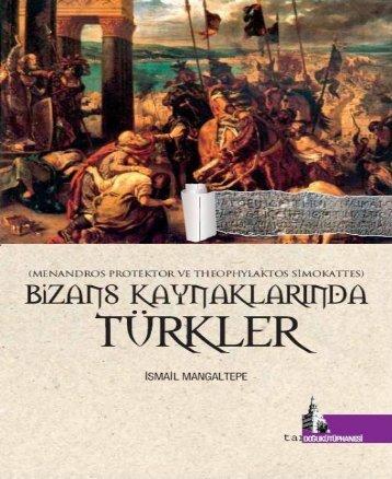 Bizans Kaynaklarında Türkler - Türk Tarihi Araştırmaları