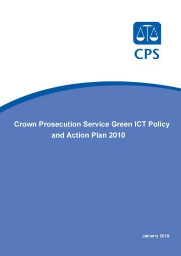 CPS Green ICT Policy 2010 - Crown Prosecution Service