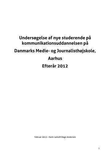 (Kommunikationsuddannelsen) 2012 (PDF) - Danmarks Medie- og ...