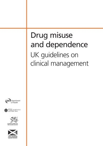 Drug Misuse and Dependence: UK guidelines on clinical - National ...