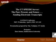 The UT SPEEDE Server: The Past, Present, and Future ... - AACRAO