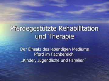 Pferdegestützte Rehabilitation und Therapie - Herzogsägmühle