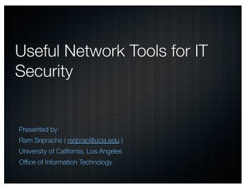 Useful Network Tools for IT Security - UCLA