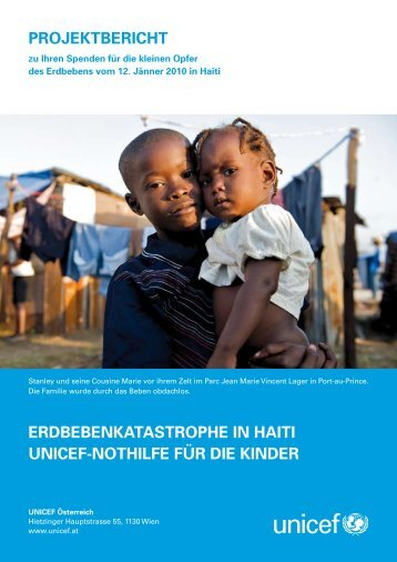 PROJEKTBERICHT ERDBEBENKATASTROPHE IN HAITI UNICEF ...