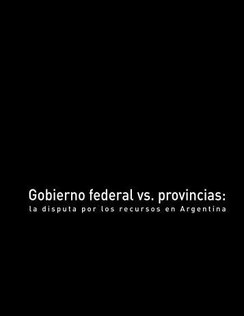 la disputa por los recursos en Argentina - Instituto Mexicano para la ...