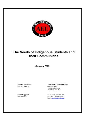 The Needs of Indigenous Students and their Communities