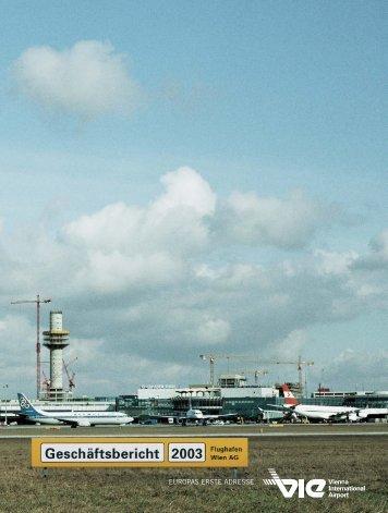 Geschäftsbericht 2003 - Flughafen Wien