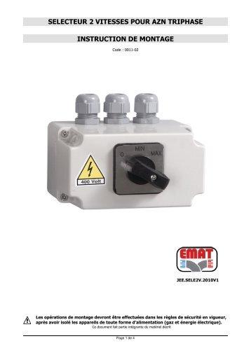 selecteur 2 vitesses pour azn triphase instruction de montage - EMAT