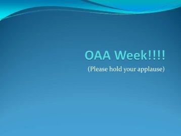 OAT Week!!!!