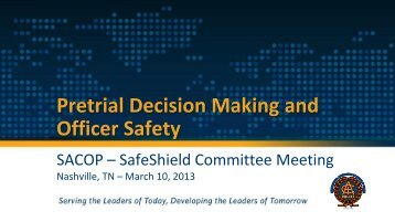 Pretrial Decision Making and Officer Safety - International ...