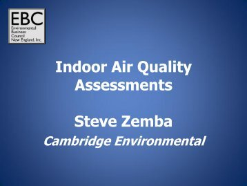 Indoor Air Quality Assessments Steve Zemba