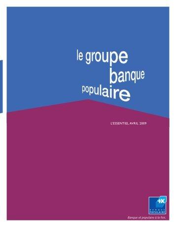 L'essentiel - Avril 2009 - Groupe BPCE