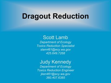 Dragout Reduction