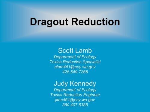 Dragout Reduction