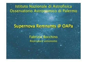 Supernova Remnants @ OAPa - Osservatorio Astronomico di ...