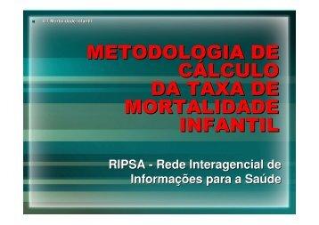 metodologia de cálculo da taxa de mortalidade infantil - Epi2008