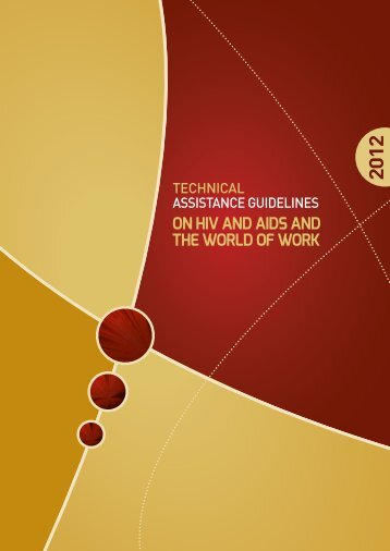 Technical Assistance Guidelines on HIV and AIDS and the World of ...