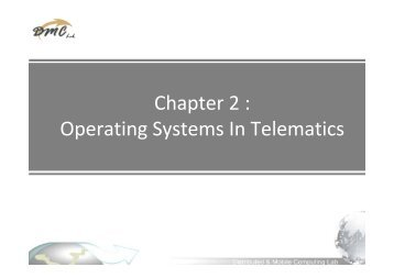 Chapter 2 : Operating Systems In Telematics