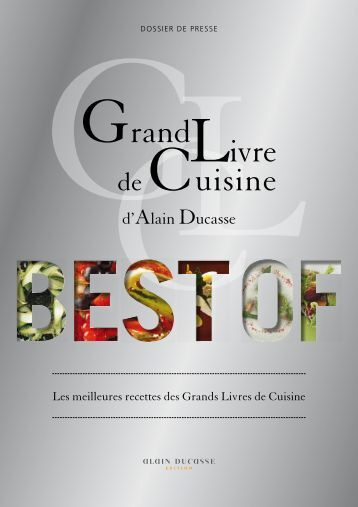 Grand livre de cuisine alain ducasse for Livre cuisine ducasse