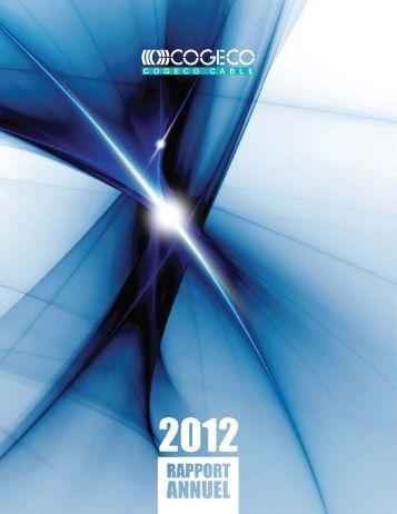 Rapport annuel 2012 - Cogeco
