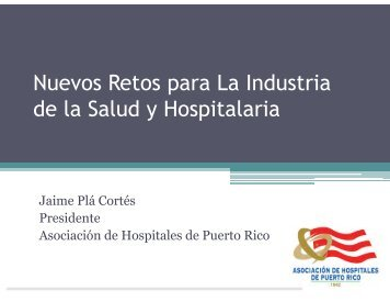 Nuevos Retos para La Industria de la Salud y Hospitalaria