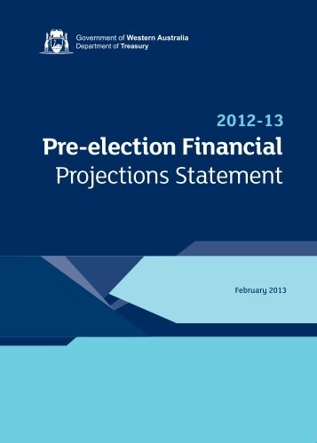2012-13 Pre-election Financial Projections Statement