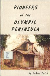 Pioneers of the Olympic Peninsula