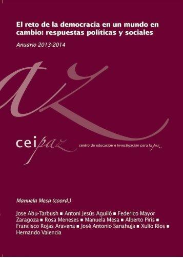 Anuario CEIPAZ 2013-2014. El resto de la democracia en un mundo ...