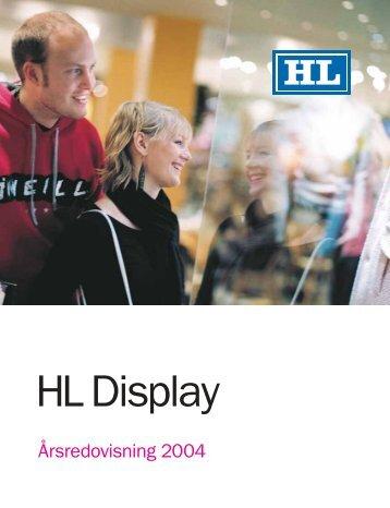 Årsredovisning 2004 - HL Display