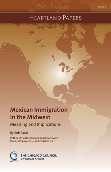 Mexican Immigration in the Midwest: Meanings and Implications