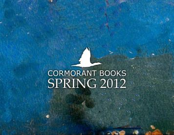 to view the Spring 2012 Online - Cormorant Books