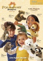 NEWS spring 2012 Little Puppets. BIG FUN ! - Folkmanis