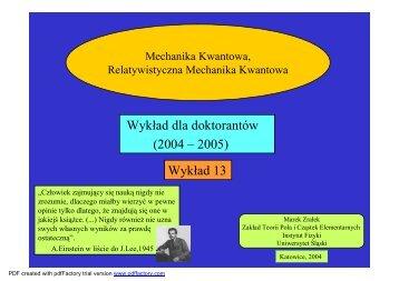 Wykład 13 - Dekoherencja - Uniwersytet Śląski