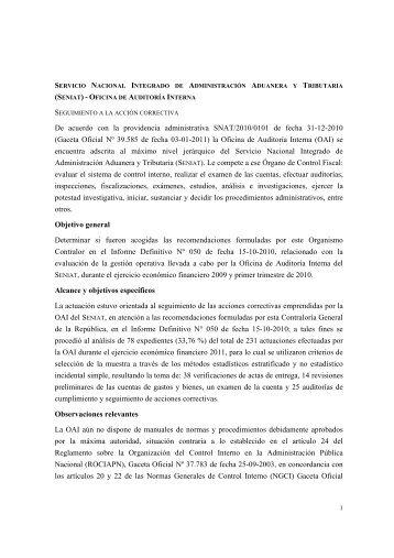De acuerdo con la providencia administrativa SNAT/2010/0101 de ...