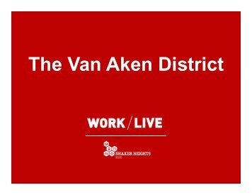The Van Aken District - Work Live Shaker Heights