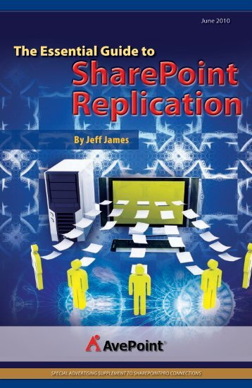 The Essential Guide to SharePoint Replication - AvePoint