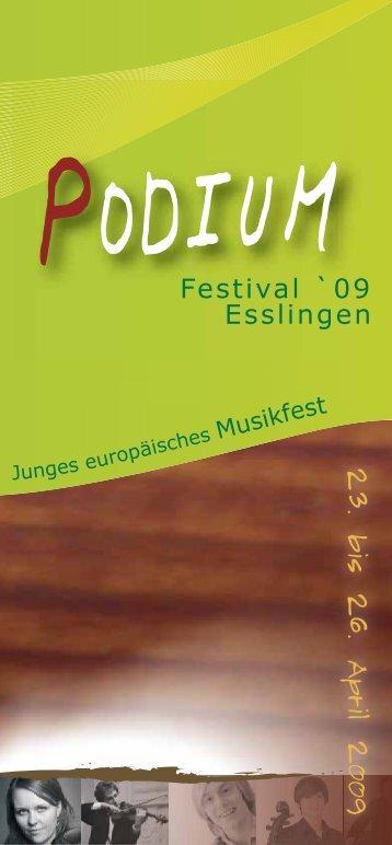 Festival `09 Esslingen - Podium Festival