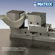 Produktübersicht / Range of Products Spannsysteme ... - Matrix GmbH