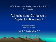 1 5 Weishahn.pdf - Petersen Asphalt Research Conference