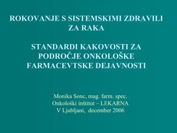 rokovanje s sistemskimi zdravili za raka standardi kakovosti za ...