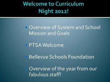 to view the 2012 Curriculum Night Presentation - Bellevue School ...
