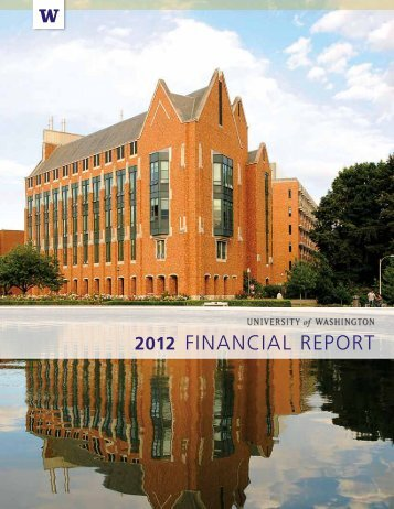 2012 financial report - Finance & Facilities - University of Washington