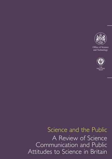 Science and the Public A Review of Science ... - Wellcome Trust