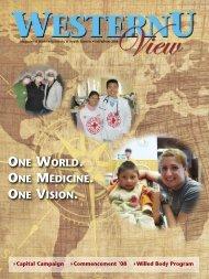 one world. one medicine. one vision. - Western University of Health ...
