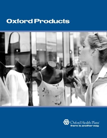 Product Brochure 03 FINAL - Oxford Health Plans