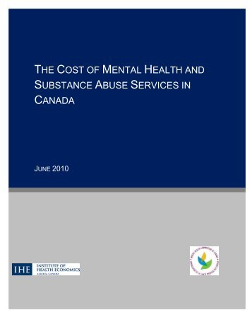 The cost of mental health and substance abuse services in Canada