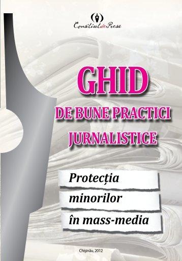 DE BUNE PRACTICI JURNALISTICE - Consiliul de Presă