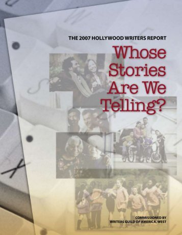 Whose Stories Are We Telling? - Writers Guild of America, West