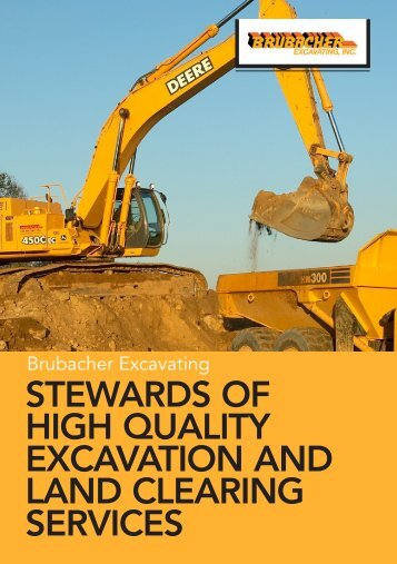 stewards of high quality excavation and land clearing services