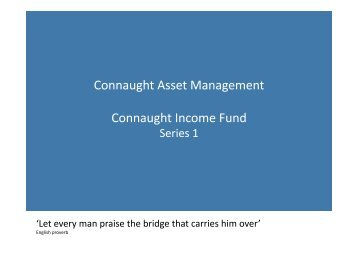 Connaught Income Fund presentation August 2009 - hintonpi.com